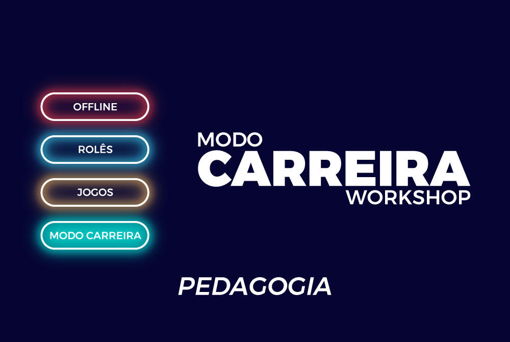 MODO CARREIRA WORKSHOP_PEDAGOGIA
